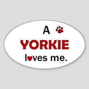 A Yorkie Loves Me Oval Sticker