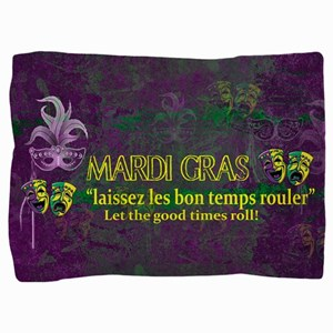 Mardi Gras Good Times Roll Pillow Sham