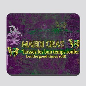 Mardi Gras Good Times Roll Mousepad