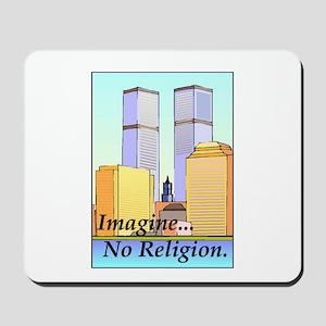 no religion Mousepad