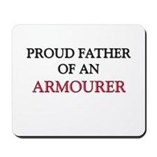 Proud Father Of An ARMOURER Mousepad