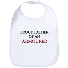 Proud Father Of An ARMOURER Bib
