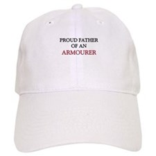 Proud Father Of An ARMOURER Cap