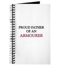 Proud Father Of An ARMOURER Journal