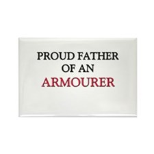 Proud Father Of An ARMOURER Rectangle Magnet
