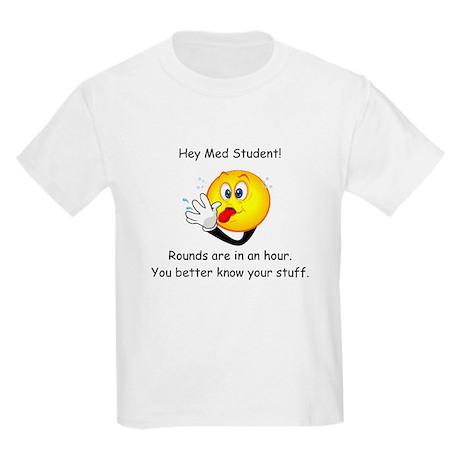Hey Med Student Kids Light T-Shirt