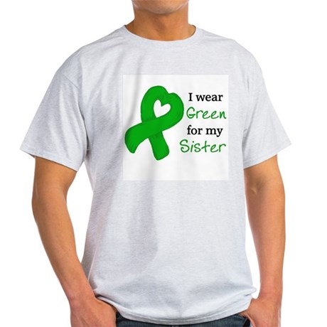 I WEAR GREEN for my Sister Light T-Shirt