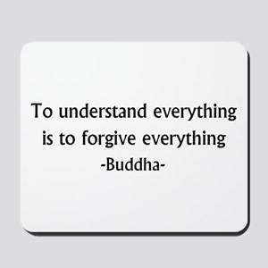 Understand and Forgive Mousepad