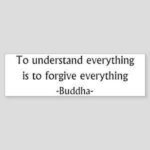 Understand and Forgive Bumper Sticker