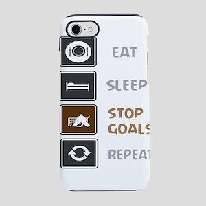 Eat Sleep Stop Goals Repeat iPhone 8/7 Tough Case