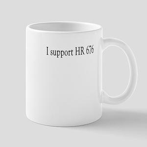 I support HR676 Mug
