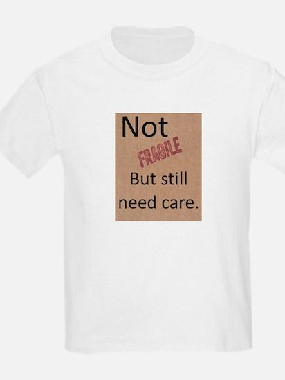 Not Fragile T-Shirt