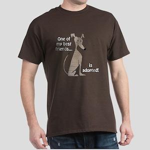 Adopted ~ Brindle Dark T-Shirt