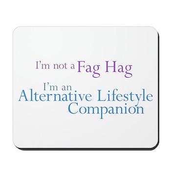 Alternative Lifestyle Compani Mousepad