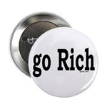 "go Rich 2.25"" Button (10 pack)"