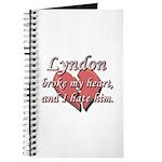 Lyndon broke my heart and I hate him Journal
