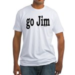 go Jim Fitted T-Shirt