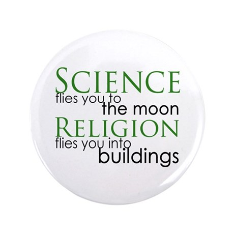 """Science and Religion 3.5"""" Button"""