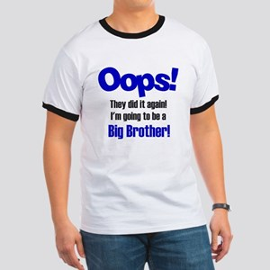 Oops Big Brother Ringer T