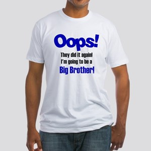 Oops Big Brother Fitted T-Shirt