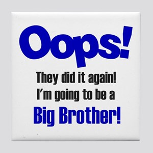Oops Big Brother Tile Coaster