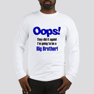 Oops Big Brother Long Sleeve T-Shirt