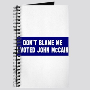 Don't Blame Me I Voted McCain Journal
