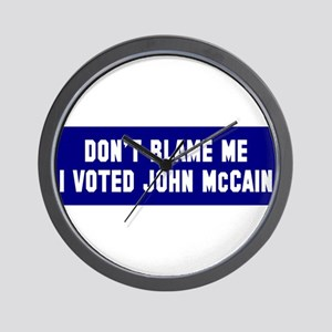 Don't Blame Me I Voted McCain Wall Clock