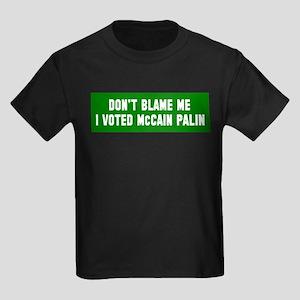 Don't Blame Me I Voted McCain Kids Dark T-Shirt