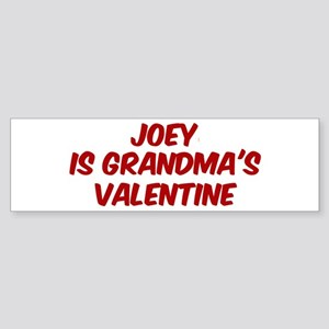 Joeys is grandmas valentine Bumper Sticker