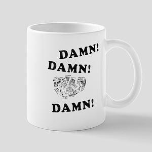 Damn! Damn! Damn! Mug