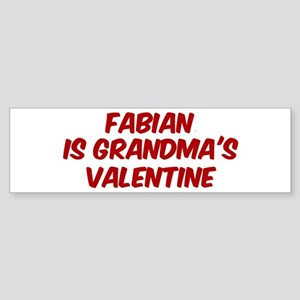 Fabians is grandmas valentine Bumper Sticker