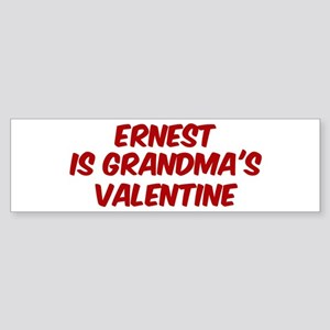 Ernests is grandmas valentine Bumper Sticker