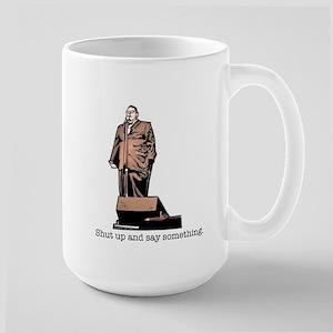 2-shut up and say something Mugs