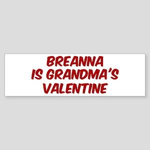 Breannas is grandmas valentin Bumper Sticker