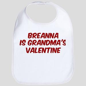 Breannas is grandmas valentin Bib