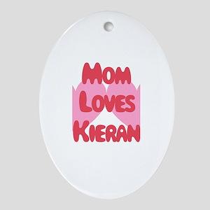Mom Loves Kieran Oval Ornament