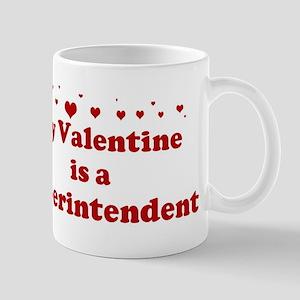 Valentine: Superintendent Mug