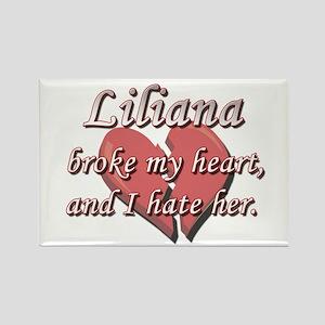 Liliana broke my heart and I hate her Rectangle Ma