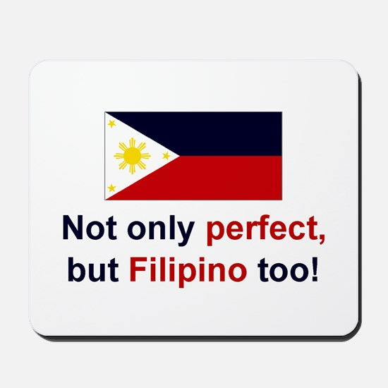 Perfect Filipino Mousepad
