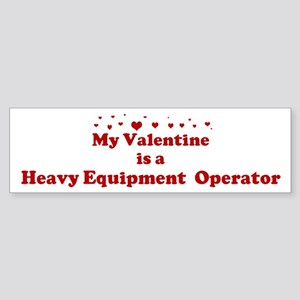 Valentine: Heavy Equipment O Bumper Sticker
