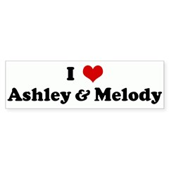 I Love Ashley & Melody Bumper Sticker (50 pk)