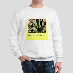Desert Beauty Sweatshirt