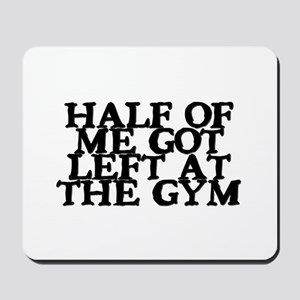 Half of Me Fitness Mousepad