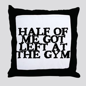 Half of Me Fitness Throw Pillow