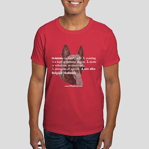 Intense--Belgian Malinois Dark T-Shirt