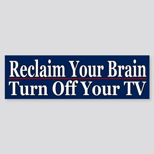 Reclaim Your Brain - Turn Off Your TV