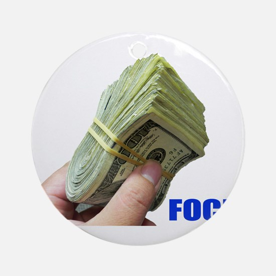 Focus on Money Ornament (Round)
