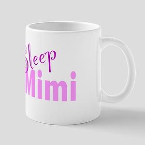 Eat Sleep Love Mimi 11 oz Ceramic Mug