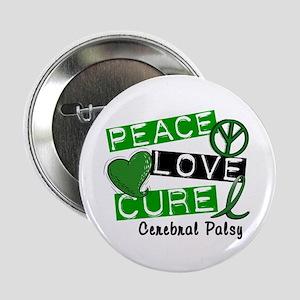 """PEACE LOVE CURE Cerebral Palsy (L1) 2.25"""" Button"""